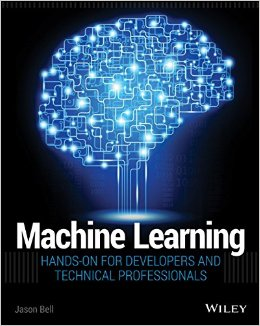 Machine Learning: Hands-On for Developers and Technical Professionals free download