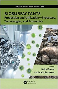 Biosurfactants: Production and Utilization - Processes, Technologies, and Economics free download