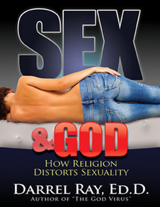 Sex & God: How Religion Distorts Sexuality free download