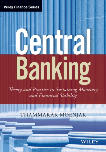 Central Banking: Theory and Practice in Sustaining Monetary and Financial Stability free download