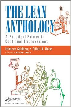 The Lean Anthology: A Practical Primer in Continual Improvement free download