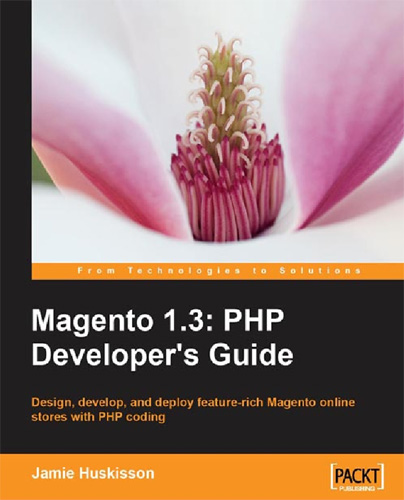 Magento 1.3: PHP Developer's Guide free download