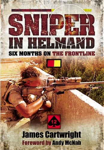 Sniper in Helmand: Six Months on the Frontline free download
