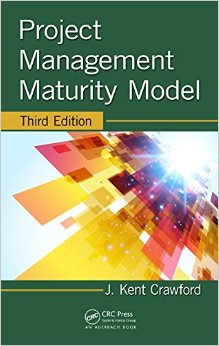 Project Management Maturity Model, Third Edition free download