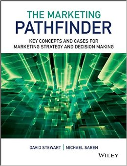 The Marketing Pathfinder: Key Concepts and Cases for Marketing Strategy and Decision Making free download