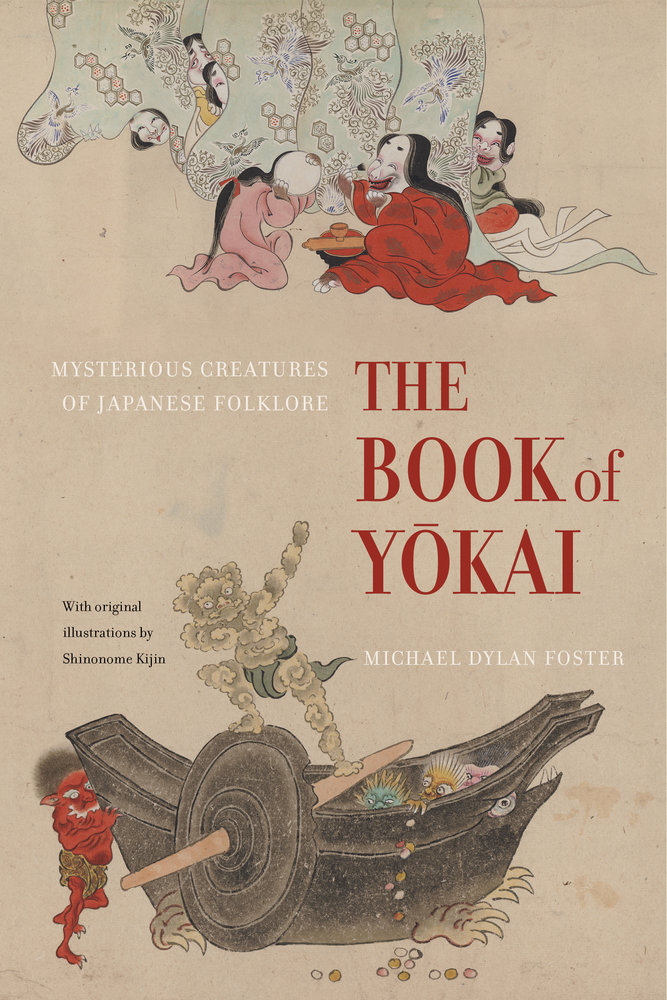 The Book of Yokai: Mysterious Creatures of Japanese Folklore free download
