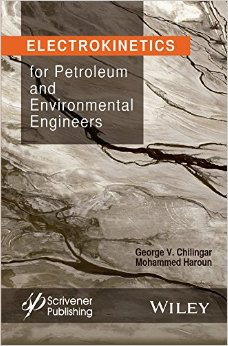 Electrokinetics for Petroleum and Environmental Engineers free download