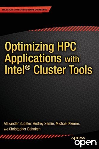 Optimizing HPC Applications with Intel Cluster Tools free download