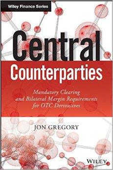 Central Counterparties: Mandatory Central Clearing and Initial Margin Requirements for OTC Derivatives free download