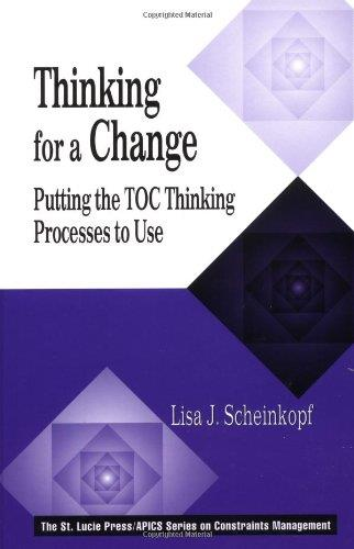 Thinking for a Change: Putting the TOC Thinking Processes to Use free download