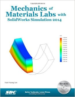 Mechanics of Materials Labs with SolidWorks Simulation 2014 free download