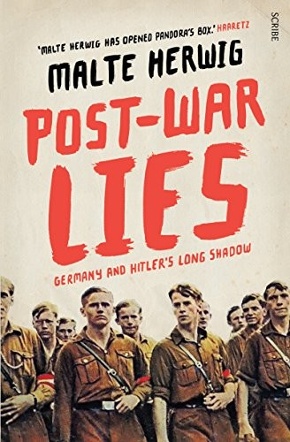 Post-War Lies: Germany and Hitler's long shadow free download