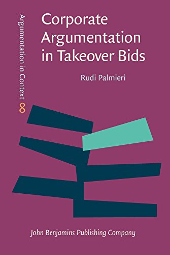 Corporate Argumentation in Takeover Bids free download