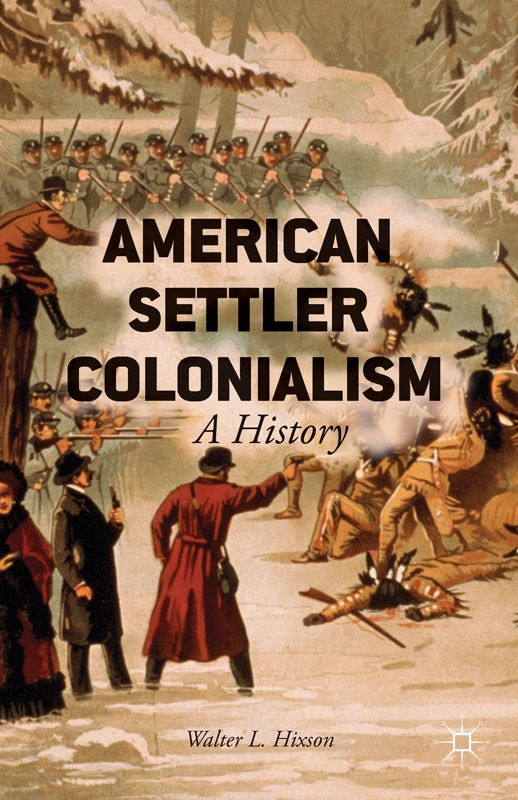 American Settler Colonialism: A History free download