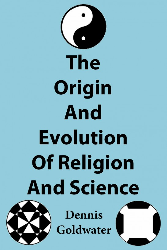 The Origin And Evolution Of Religion And Science free download