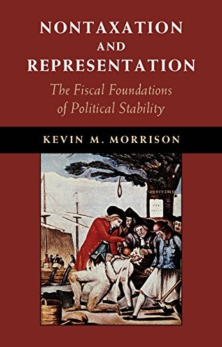 Nontaxation and Representation: The Fiscal Foundations of Political Stability free download
