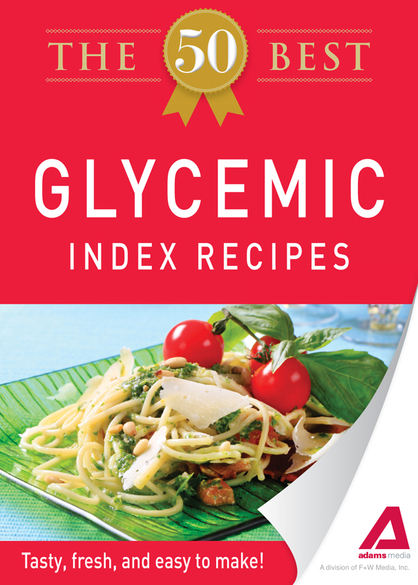 The 50 Best Glycemic Index Recipes: Tasty, fresh, and easy to make! free download