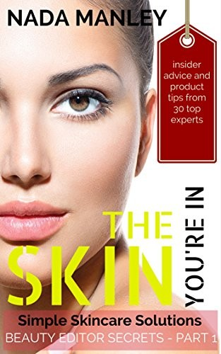 The Skin You're In: Simple Skincare Solutions free download