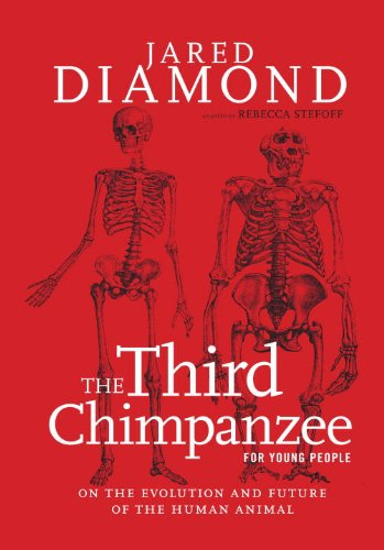 The Third Chimpanzee for Young People: On the Evolution and Future of the Human Animal free download