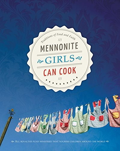 Mennonite Girls Can Cook free download