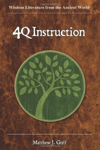 4QInstruction (Wisdom Literature from the Ancient World) free download