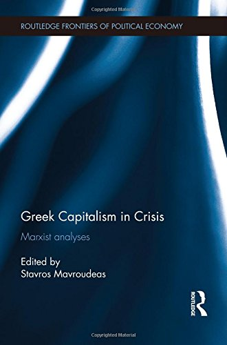 Greek Capitalism in Crisis: Marxist Analyses free download