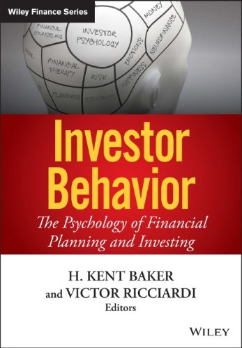 Investor Behavior: The Psychology of Financial Planning and Investing free download