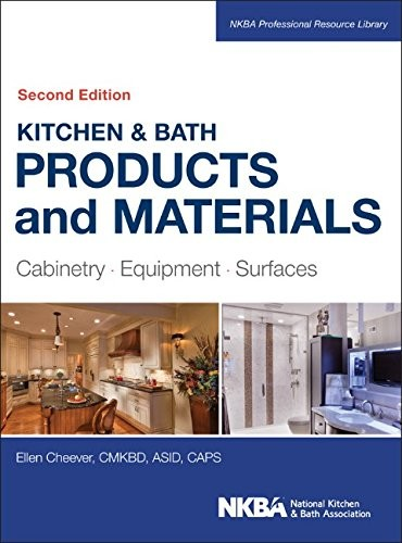 Kitchen & bath products and materials : cabinetry, equipment, surfaces, 2nd edition free download
