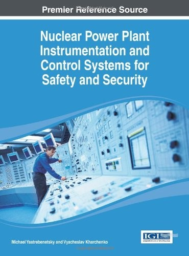 Nuclear Power Plant Instrumentation and Control Systems for Safety and Security free download