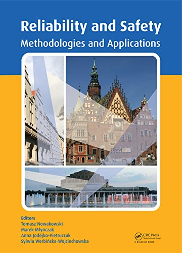 Safety and Reliability: Methodology and Applications free download