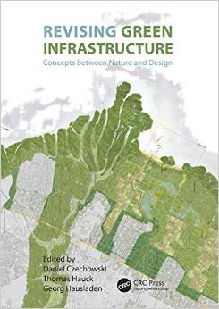 Revising Green Infrastructure: Concepts Between Nature and Design free download