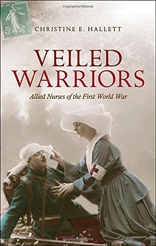 Veiled Warriors: Allied Nurses of the First World War free download
