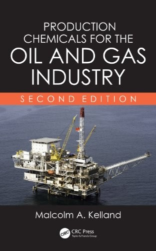 Production Chemicals for the Oil and Gas Industry, Second Edition free download
