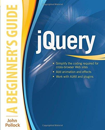 jQuery: A Beginner's Guide free download