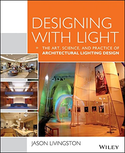 Designing With Light: The Art, Science and Practice of Architectural Lighting Design free download