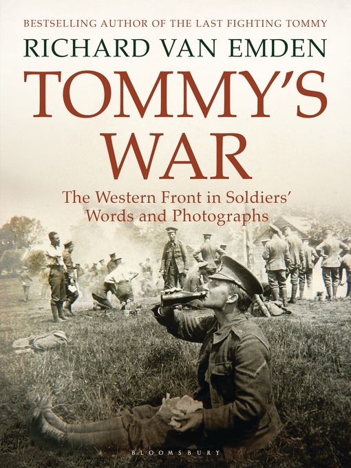 Tommy's War: The Western Front in Soldiers' Words and Photographs free download