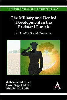 The Military and Denied Development in the Pakistani Punjab: An Eroding Social Consensus free download