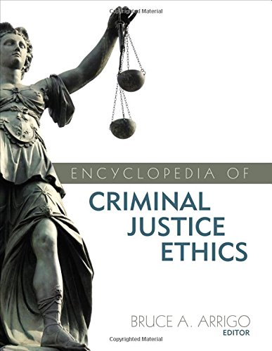 Encyclopedia of Criminal Justice Ethics download dree