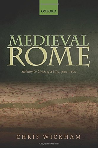 Medieval Rome: Stability and Crisis of a City, 900-1150 free download