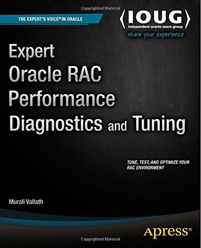 Expert Oracle RAC Performance Diagnostics and Tuning free download