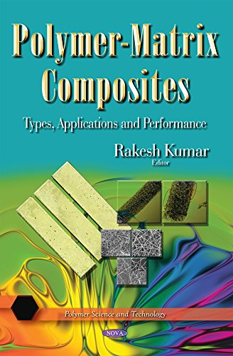 Polymer-Matrix Composites: Types, Applications and Performance free download