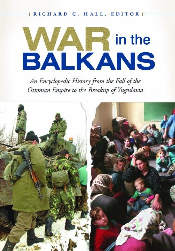 War in the Balkans: An Encyclopedic History from the Fall of the Ottoman Empire to the Breakup of Yugoslavia free download