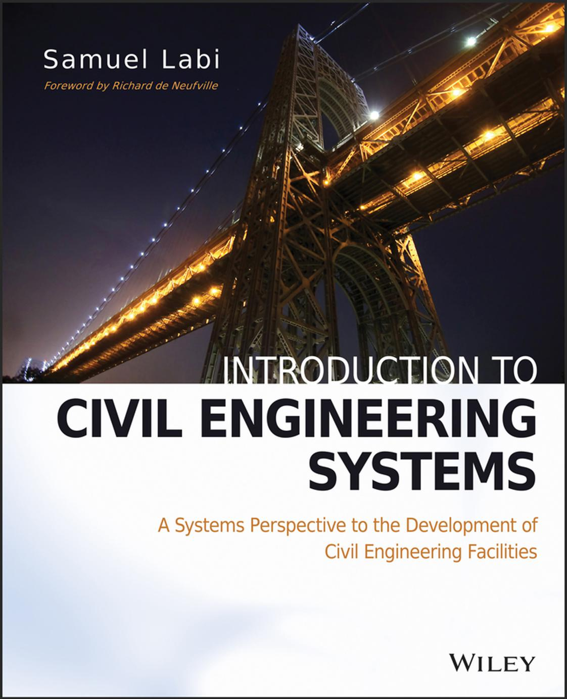 Introduction to Civil Engineering Systems: A Systems Perspective to the Development of Civil Engineering Facilities download dree