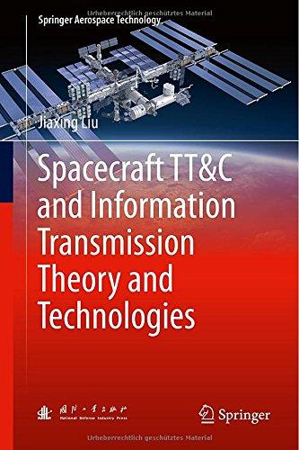Spacecraft Tt&C and Information Transmission Theory and Technologies free download