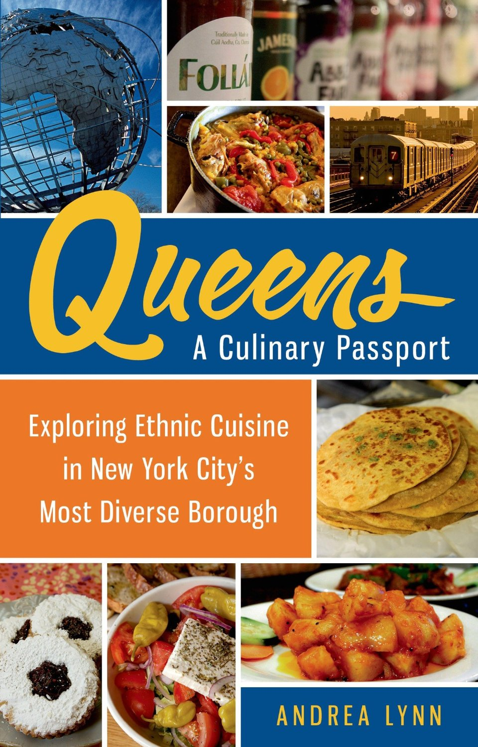 Queens: A Culinary Passport: Exploring Ethnic Cuisine in New York City's Most Diverse Borough free download
