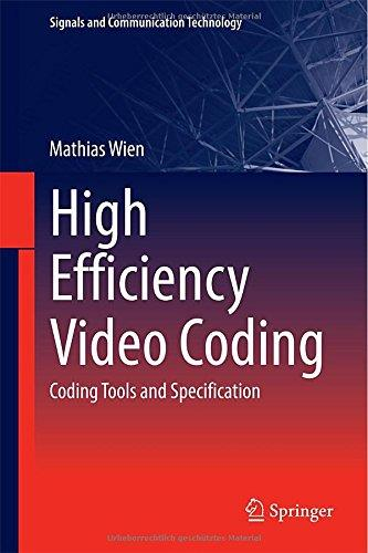 High Efficiency Video Coding: Coding Tools and Specification free download