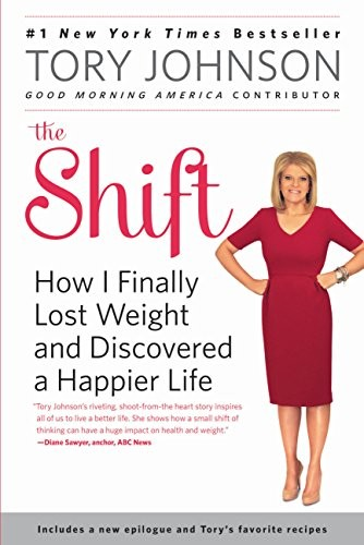 The Shift: How I Finally Lost Weight and Discovered a Happier Life free download