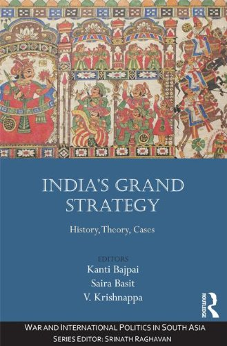 India's Grand Strategy: History, Theory, Cases free download