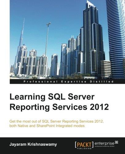 Learning SQL Server Reporting Services 2012 free download