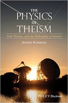 The Physics of Theism: God, Physics, and the Philosophy of Science free download